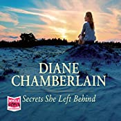 Secrets She Left Behind | Diane Chamberlain