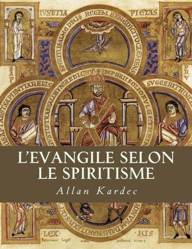 L'Evangile selon le spiritisme por Allan Kardec