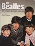 The Beatles The Stories Behind The Songs: A Hard Day's Write: