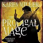 The Prodigal Mage: Fisherman's Children, Book 1 | Karen Miller