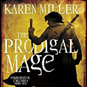 The Prodigal Mage: Fisherman's Children, Book 1 | Karen Miller