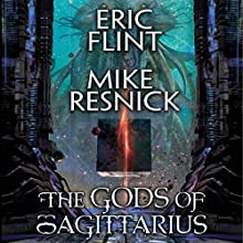 The Gods of Sagittarius Audiobook by Eric Flint, Mike Resnick Narrated by Jef Holbrook