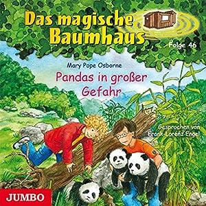 Pandas in großer Gefahr (Das magische Baumhaus 46) Hörbuch