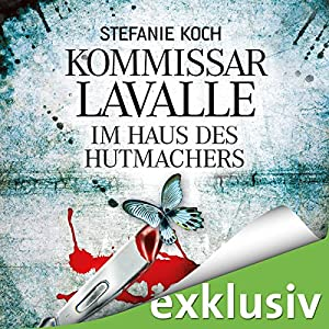Im Haus des Hutmachers (Kommissar Lavalle 1) Audiobook