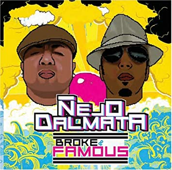 broke and famous nejo y dalmata