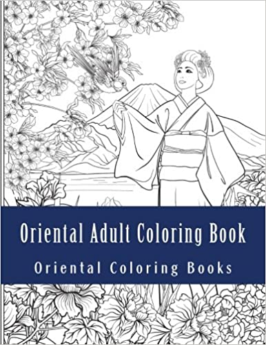 Oriental Adult Coloring Book: Large One Sided Stress Relieving ...