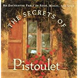 duplicate of 1556704402 - Pfaltzgraff The Secrets of Pistoulet: An Enchanted Fable of Food, Magic, and Love Gift Book