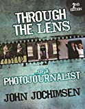 Through the Lens of a Photojournalist - 2nd Edition