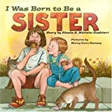 I Was Born to Be a Sister, Akaela S. Michels-Gualtieri, 1930775032