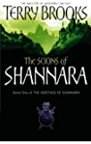 The Scions Of Shannara: The Heritage of Shannara, book 1 (English Edition)