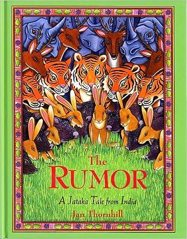 The Rumor A Jataka Tale from India