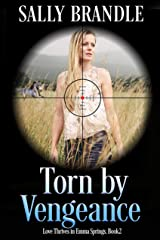 Torn by Vengeance (Love Thrives in Emma Springs Book 2) Kindle Edition
