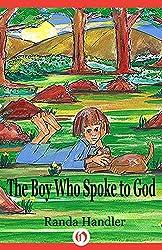 The Boy Who Spoke to God