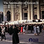 The Spirituality of Vatican II | Fr. Anthony Ciorra PhD