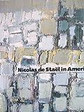 Nicolas de Stael in America, Eliza E. Rathbone, 0943044154