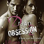 Drawn 2 - Obsession (Aaron) | Lilliana Anderson