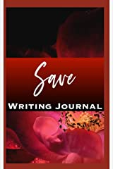 Save Writing Journal Paperback