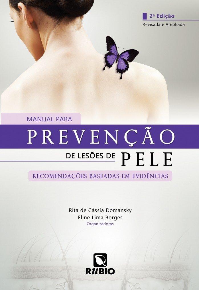 Manual Para Prevenção De Lesões De Pele. Recomendações Baseadas Em Evidências PDF