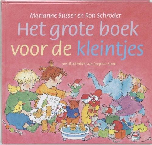 Het grote boek voor de kleintjes: Amazon.es: Busser, Marianne ...