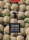 100 nouvelles photos de Yann Arthus-Bertrand pour la liberté de la presse par Reporters sans frontières