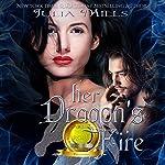 Her Dragon's Fire: Dragon Guard Series, Book 2 | Julia Mills