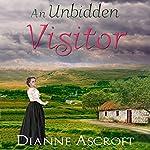 An Unbidden Visitor | Dianne Ascroft