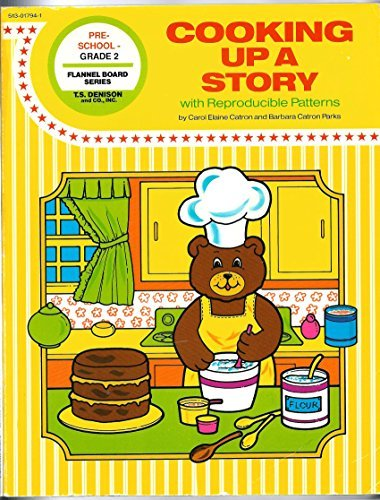 Cooking Up a Story: Creative Ideas Using Original Stories and Props With Cooking Activities for Young Children/Pre-School K/Ages 3-4-5 (Flannel Boar) ()