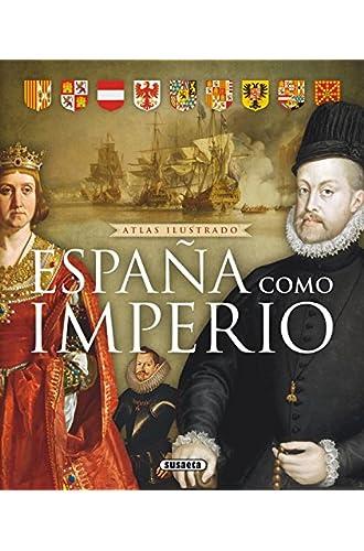 Atlas Ilustrado De España Como Imperio
