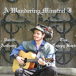 Creepy Bard - A Wandering Minstrel I - Amazon com Music