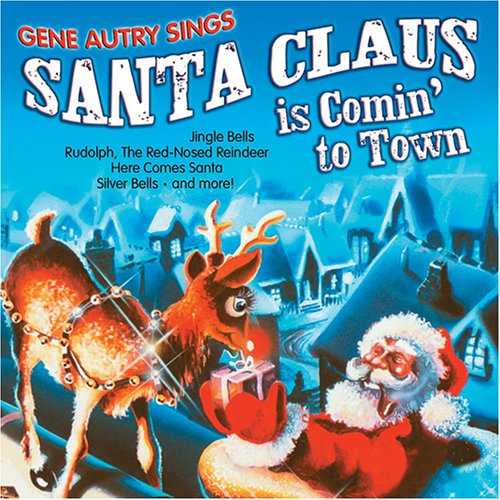 Gene Autry - Gene Autry Sings Santa Claus Is Comin' To Town ...