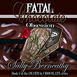 Fatal Chocolate Obsession Audiobook