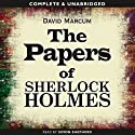 The Papers of Sherlock Holmes: Volume 1 Audiobook by David Marcum Narrated by Simon Shepherd