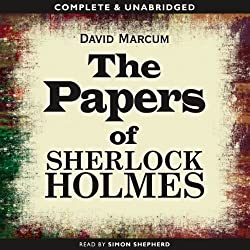 The Papers of Sherlock Holmes: Volume 1