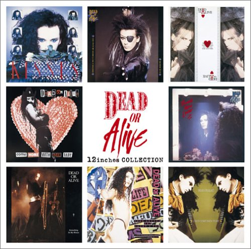 Dead Or Alive - 12 Inches Collection(2cd) - Zortam Music