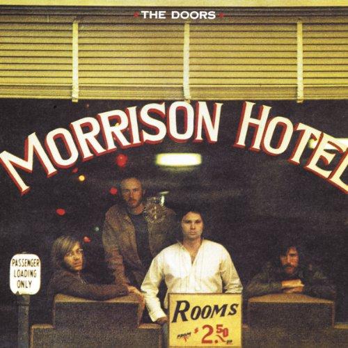 Music : Morrison Hotel
