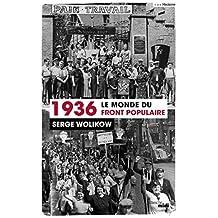 1936, le monde du front populaire (Hors collection) (French Edition)