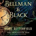 Bellman & Black: A Ghost Story | Diane Setterfield