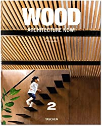 Wood Architecture Now! Vol. 2 (Wood Architecture Now 2)
