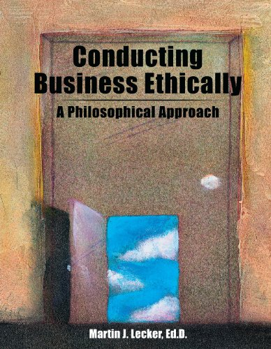 Conducting Business Ethically: A Philosophical Approach