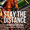 Stay the Distance, Book 1