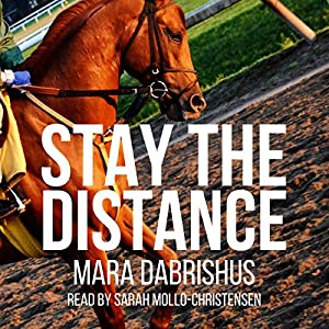 Stay the Distance, Book 1 Audiobook