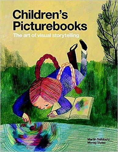 children s picturebooks the art of visual storytelling martin
