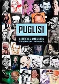 Puglisi: Consejos Maestros de arte tradicional y pintura