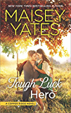 Tough Luck Hero (Copper Ridge Book 5)