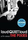 Loudquietloud: A Film About the Pixies [DVD] [Import]