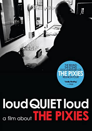 Loudquietloud a film about the pixies online dating