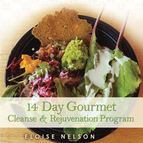 Download 14 Day Gourmet Cleanse & Rejuvenation Program PDF