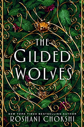 The Gilded Wolves: A Novel by [Chokshi, Roshani]