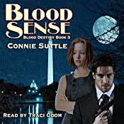 Blood Sense: Blood Destiny, Book 3 | Connie Suttle
