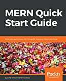 MERN Quick Start Guide: Build web applications with MongoDB, Express.js, React, and Node